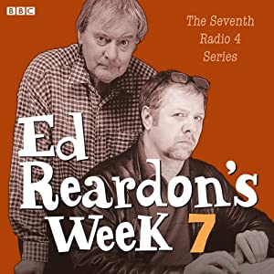 Ed Reardon's Week: The Complete Seventh Series Radio/TV Program