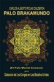 Palo Brakamundo (Spanish Edition)
