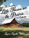 The Complete Little House on the Prai...