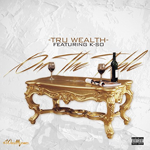 On the Table (feat. K-So) [Explicit] (Tru Table Llc compare prices)