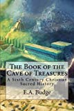 img - for The Book of the Cave of Treasures book / textbook / text book