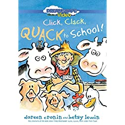 Click, Clack, Quack to School!