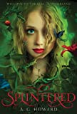 Splintered: Splintered Book One