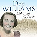 Lights Out Til Dawn Audiobook by Dee Williams Narrated by Kim Hicks