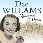 Lights Out Til Dawn | Dee Williams