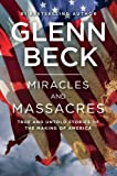 img - for Miracles and Massacres: True and Untold Stories of the Making of America book / textbook / text book