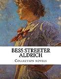 Bess Streeter Aldrich, Collection novels