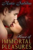 House of Immortal Pleasures