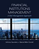 img - for Financial Institutions Management: A Risk Management Approach (McGraw-Hill/Irwin Series in Finance, Insurance and Real Estate) book / textbook / text book