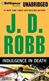 Indulgence in Death J. D. Robb