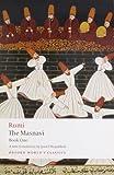 The Masnavi, Book One (Oxford World's Classics) (Bk. 1) (0199552312) by Rumi, Jalal al-Din