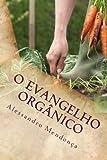O Evangelho Orgânico