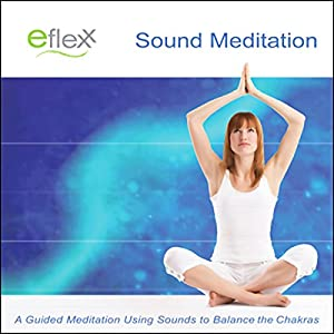 The Eflexx Sound Meditation Audiobook