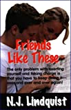 Friends Like These (The Circle of Friends Series)