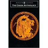 The Greek Anthology: And Other Ancient Greek Epigrams (Penguin Classics) ~ Various