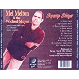 Swamp Slinger ~ Mel Melton & the...