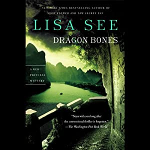 Dragon Bones: A Red Princess Mystery | [Lisa See]