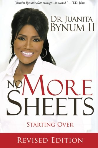 No More Sheets: Starting Over, Bynum, Juanita