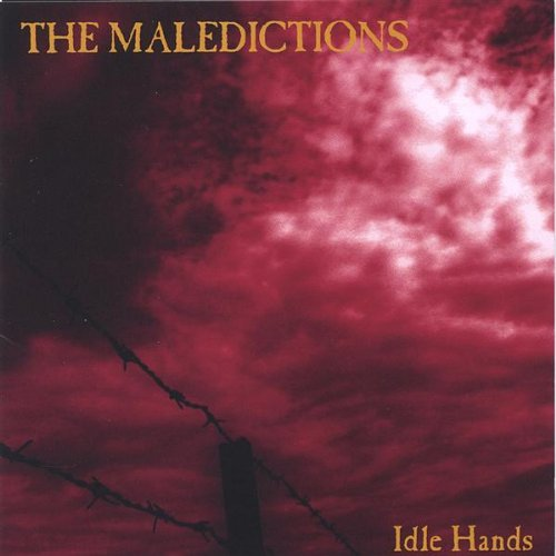 The Maledictions-Idle Hands-CD-FLAC-2005-FLACME Download