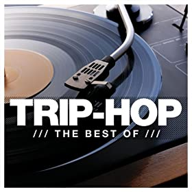 Amazon Com Trip Hop The Best Of Various Artists Mp3