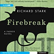 Firebreak: A Parker Novel, Book 20 | Richard Stark