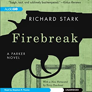 Firebreak: A Parker Novel, Book 20 | [Richard Stark]