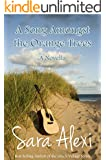 A Song Amongst the Orange Trees (The Greek Village Collection Book 13)