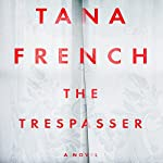 The Trespasser: A Novel | Tana French