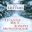 The Letters (       UNABRIDGED) by Luanne Rice Narrated by Joseph Monninger, Donna Rawlins, Bruce Turk