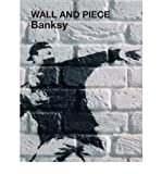Wall and Piece (1844137872) by Banksy