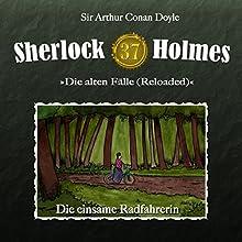 Die einsame Radfahrerin (Sherlock Holmes - Die alten Fälle 37 [Reloaded]) Hörspiel von Arthur Conan Doyle Gesprochen von: Christian Rode, Peter Groeger