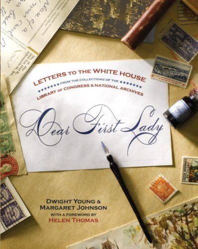 Dear First Lady: Letters to the White House