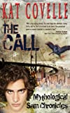 The Call (Mythological Sam Chronicles)