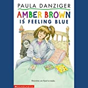Amber Brown Is Feeling Blue | Paula Danziger