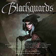 Blackguards: Tales of Assassins, Mercenaries, and Rogues (       UNABRIDGED) by Michael J. Sullivan, Mark Lawrence, Lian Hearn, Anthony Ryan, Paul S. Kemp, Carol Berg, Richard Lee Byers Narrated by Steven Brand, Michael Page, Scott Aiello, Lauren Fortgang, Nick Podehl