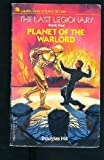 Planet of the Warlord (Last Legionary #4) (0440971268) by Hill, Douglas