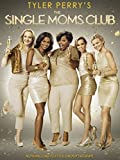 Tyler Perrys Single Moms Club [HD]