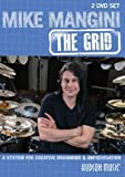 Mike Mangini :The Grid for Creative Drumming DVD by Hudson Msuic by Greg McKean