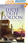A Passage to Egypt: The Life of Lucie...