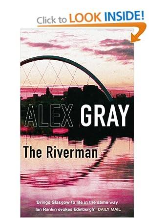 The Riverman (Re Post) - Alex Gray
