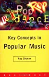 img - for Key Concepts in Popular Music (Routledge Key Guides) by Roy Shuker (1998-06-24) book / textbook / text book
