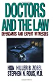 Doctors and the Law: Defendants and Expert Witnesses