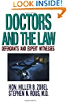Doctors and the Law: Defendants and E...