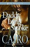 Daddy Long Stroke (Zane Presents)