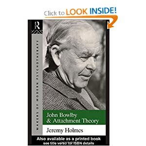 Amazon.com: John Bowlby and Attachment Theory (Makers of Modern ...