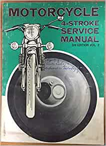 Motorcycle 4 Stroke Service Manual, Vol. 2, 3rd Edition: Intertec