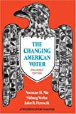 img - for The Changing American Voter, Enlarged Edition book / textbook / text book