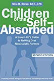 img - for Children of the Self-Absorbed: A Grown-Up's Guide to Getting Over Narcissistic Parents book / textbook / text book