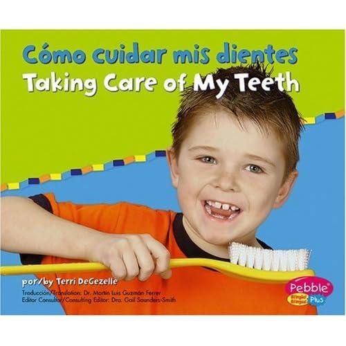 Como Cuidar Mis Dientes/Taking Care of My Teeth (Cuido Mi Salud ...