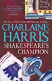 Charlaine Harris Shakespeare's Champion: A Lily Bard Mystery